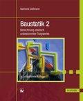 Baustatik: Berechnung statisch unbestimmter Tragwerke; Bd.2