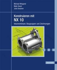 Konstruieren mit NX 10