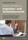 Praxis-Handbuch Ingenieur- und Architektenrecht