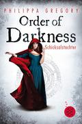 Order of Darkness - Schicksalstochter