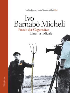 Ivo Barnabò Micheli - Poesie der Gegensätze