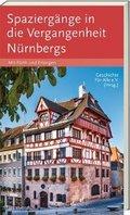Spaziergänge in die Vergangenheit Nürnbergs, Fürth, Erlangen