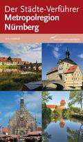Der Städte-Verführer Metropolregion Nürnberg