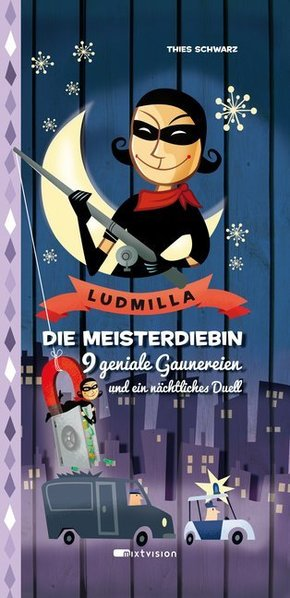 Ludmilla. Die Meisterdiebin