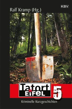Tatort Eifel - Bd.5
