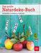 Das große Naturdeko-Buch