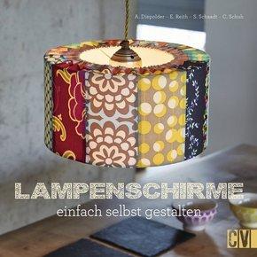 Lampenschirme einfach selbst gestalten