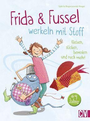 Frida & Fussel werkeln mit Stoff