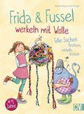 Frida & Fussel werkeln mit Wolle