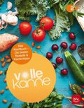 Volle Kanne - Das Kochbuch. Rezepte & Küchentricks