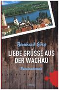 Liebe Grüße aus der Wachau