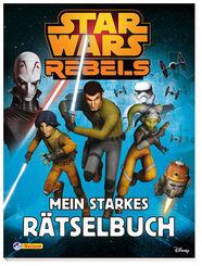 Star Wars™ Rebels - Mein starkes Rätselbuch