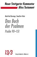 Neuer Stuttgarter Kommentar, Altes Testament: Das Buch der Psalmen, Psalm 90-151; Bd.13/3
