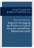Augustins Auslegung des Psalms 131 (130) im Horizont neuzeitlicher Bibelwissenschaft