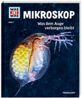 Mikroskop - Was ist was Bd.8
