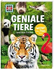 Geniale Tiere ... und ihre Tricks - Was ist was Edition