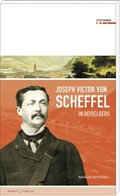Joseph Victor von Scheffel in Heidelberg