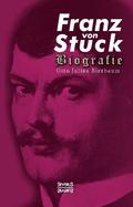 Franz Stuck. Biografie