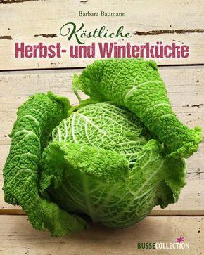 Köstliche Herbst- und Winterküche