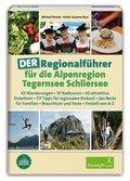 DER Regionalführer für die Alpenregion Tegernsee Schliersee