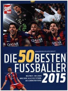 Die 50 besten Fußballer 2015