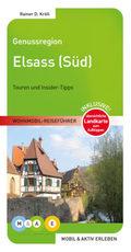 Genussregion Elsass (Süd)