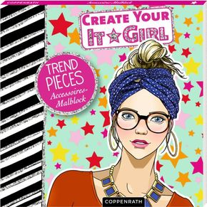 Create Your It-Girl - Trend-Pieces