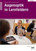 Augenoptik in Lernfeldern, Lösungen zum Lehrbuch