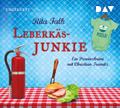 Leberkäsjunkie, 7 Audio-CDs