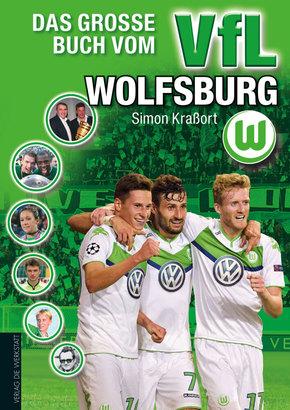 Das große Buch vom VfL Wolfsburg