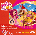 Mia and me - Mia und die schwimmende Insel, 1 Audio-CD