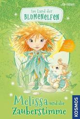 Im Land der Blumenelfen - Melissa und die Zauberstimme