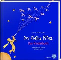 Der Kleine Prinz. Das Kinderbuch in der Originalübersetzung