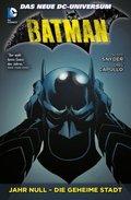 Batman - Jahr Null - Die geheime Stadt