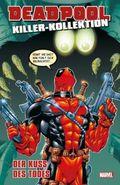 Deadpool Killer-Kollektion - Der Kuss des Todes