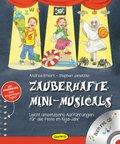 Zauberhafte Mini-Musicals, m. Audio-CD