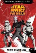 STAR WARS Rebels - Kampf bis zum Ende
