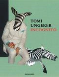 Toni Ungerer, Incognito
