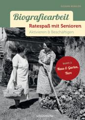 Biografiearbeit - Ratespaß mit Senioren - Haus & Garten, Tiere