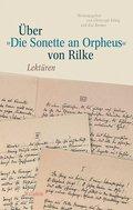 """Über """"Die Sonette an Orpheus"""" von Rilke"""