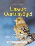 Das große kleine Buch: Unsere Gartenvögel