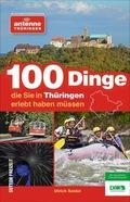 100 Dinge, die Sie in Thüringen erlebt haben müssen