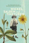 Wickel, Salben und Tinkturen