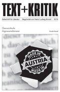 Text + Kritik: Österreichische Gegenwartsliteratur