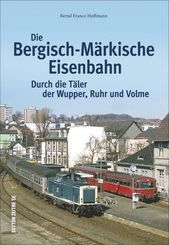 Die Bergisch-Märkische Eisenbahn