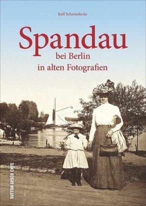 Spandau bei Berlin in alten Fotografien
