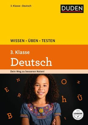 Duden Wissen - Üben - Testen: Deutsch 3. Klasse