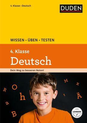 Duden Wissen - Üben - Testen: Deutsch 4. Klasse