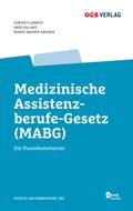 Medizinisches Assistenzberufe-Gesetz (MABG) (f. Österreich)