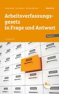 Arbeitsverfassungsgesetz in Frage und Antwort (f. Österreich)